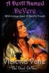 A Devil Named DeVere: with bonus read - Victoria Vane