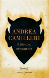 Il diavolo, certamente - Andrea Camilleri