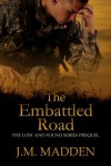 The Embattled Road (Lost and Found, #.05) - J.M. Madden