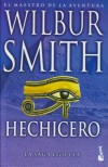 Hechicero (La Saga Egipcia, #3) - Wilbur Smith