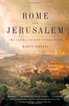 Rome and Jerusalem: The Clash of Ancient Civilizations (Vintage) - Martin Goodman