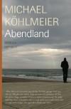 Abendland: Roman - Michael Köhlmeier