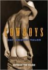 Cowboys: Gay Erotic Tales - Tom  Graham