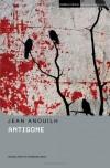 Antigone: Methuen Student Edition - Jean Anouilh, Ted Freeman, Barbara Bray