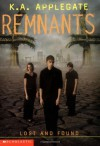 Lost and Found (Remnants, Book 10) - K.A. Applegate