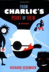 From Charlie's Point of View - Richard Scrimger