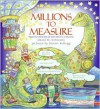Millions to Measure - David M. Schwartz,  Steven Kellogg (Illustrator)