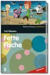 Fette Fische (SZ Junge Bibliothek Abenteuer, #5) - Carl Hiaasen