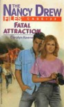 Fatal Attraction - Carolyn Keene