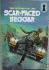 The Mystery of the Scar-Faced Beggar - M.V. Carey