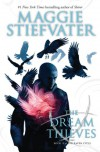 The The Dream Thieves - Maggie Stiefvater