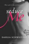 Seduce Me (Avon Red) - Dahlia Schweitzer