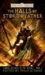 The Halls of Stormweather - Philip Athans, Dave Gross, Paul S. Kemp, Lisa Smedman