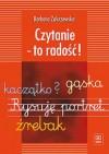 Czytanie - to radość! - Barbara Zakrzewska