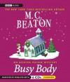 Busy Body (Agatha Raisin Mysteries) - M. C. Beaton