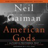 American Gods: The Tenth Anniversary Edition: Full Cast Production (Audio) - Neil Gaiman, Daniel Oreskes, Dennis Boutsikaris, Ron McLarty