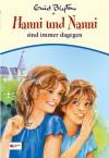 Hanni und Nanni sind immer dagegen (Hanni und Nanni #1) - Enid Blyton, Christa Kupfer