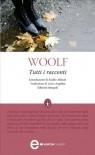 Tutti i racconti - Virginia Woolf