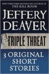 Triple Threat - Jeffery Deaver
