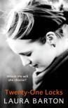 Twenty One Locks - Laura Barton