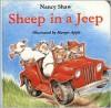 Sheep in a Jeep - Nancy E. Shaw,  Margot Apple (Illustrator)