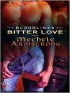 Bitter Love - Mechele Armstrong