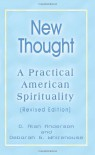 New Thought: A Practical American Spirituality - Deborah G. Whitehouse
