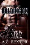 Holding On (Lights of Peril) - A.C. Bextor
