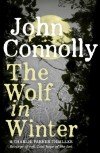 The Wolf in Winter (Charlie Parker 12) - John Connolly