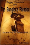 Buggy Crenshaw and the Bungler's Paradox - R. M. Wilburn