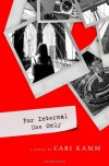 For Internal Use Only - Cari Kamm