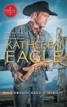 A Certain Kind of Hero: DefenderBroomstick Cowboy - Kathleen Eagle