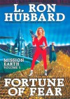 Mission Earth 5, Fortune of Fear - L. Ron Hubbard