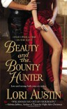 Beauty and the Bounty Hunter - Lori Austin