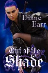 Out of the Shade - Diane Barr