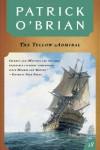 The Yellow Admiral (Aubrey/Maturin, #18) - Patrick O'Brian
