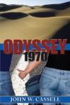 Odyssey: 1970 (Cassell Faction Trilogy) - John W. Cassell