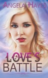 Love's Battle - Angela Hayes