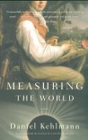 Measuring the World: A Novel (Vintage) - Daniel Kehlmann