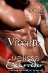 Vicente - Melissa Schroeder