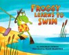 Froggy Learns to Swim - Jonathan London, Frank Remkiewicz