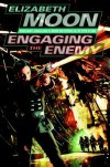 Engaging the Enemy (Vatta's War, #3) - Elizabeth Moon