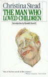 The Man Who Loved Children - Christina Stead
