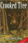 Crooked Tree - Robert C. Wilson
