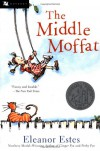 The Middle Moffat - Eleanor Estes, Louis Slobodkin