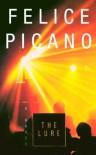 The Lure - Felice Picano