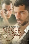 Never Again - Edward Kendrick