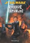 Star Wars: Rycerze Starej Republiki. Tom 10. Wojna - John Jackson Miller, Andrea Mutti, Michael Atiyeh, Pierluigi Baldassini