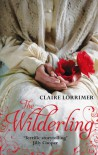 The Wilderling: Rochford Trilogy: Book 2 - Claire Lorrimer
