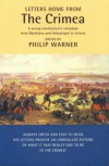 Letters Home from the Crimea: A Young Cavalryman's Campaign - Philip Warner
